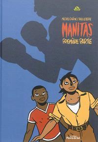Manitas. Volume 1