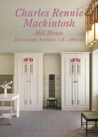 Residential Masterpieces 11: Charles Rennie Mackintosh - Hill House