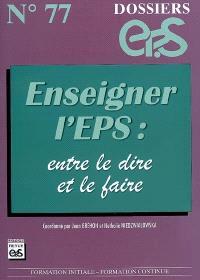 Enseigner l'EPS : entre le dire et le faire