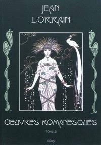 Oeuvres romanesques. Volume 2