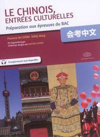 Le chinois, entrées culturelles : préparation aux épreuves du bac