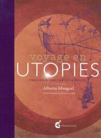Voyage en utopies : cinq siècles, vingt textes commentés