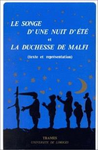 Le Songe d'une nuit d'été et la Duchesse de Malfi : texte et représentation : actes du colloque Shakespeare-Webster, Limoges 9-11 décembre 1988