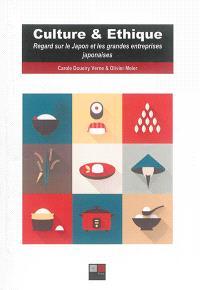 Culture et éthique : regards sur le Japon et les grandes entreprises japonaises