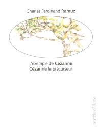 L'exemple de Cézanne; Cézanne le précurseur