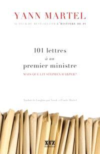 101 lettres à un premier ministre  : mais que lit Stephen Harper?