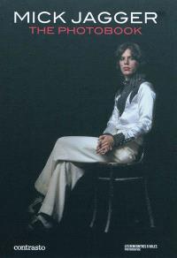 Mick Jagger : the photobook