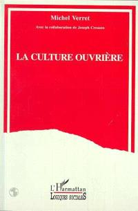 La culture ouvrière