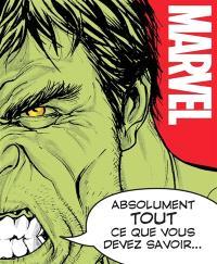 Marvel : absolument tout ce que vous devez savoir...