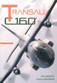 Transall C160 : une aventure franco-allemande