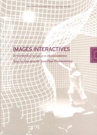 Images interactives : art contemporain, recherche et création numérique