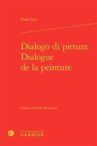 Dialogo di pittura = Dialogue de la peinture