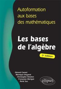 Les bases de l'algèbre