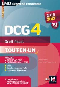 DCG 4, droit fiscal : tout-en-un : 2016-2017