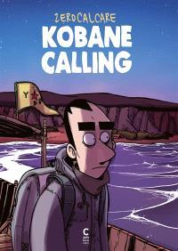 Kobané calling