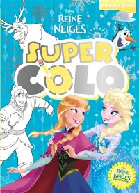 La reine des neiges : super colo