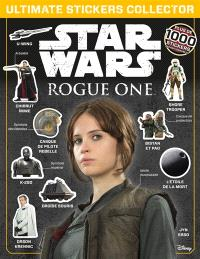 Star Wars, Rogue One : ultimate stickers collector