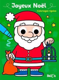 Joyeux Noël : coloriages rigolos