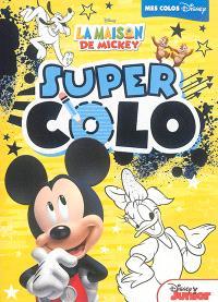 La maison de Mickey : super colo