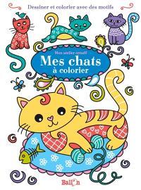 Mes chats à colorier : dessiner et colorier avec des motifs
