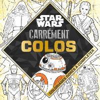 Star Wars : coloriages dorés à compléter