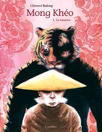 Mong Khéo. Volume 1, Le vaurien
