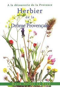 Herbier de la Drôme provençale : à la découverte de la Provence