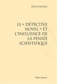 Le detective novel et l'influence de la pensée scientifique