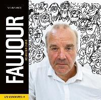 Faujour : dessinateur énervé