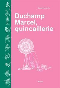 Duchamp Marcel, quincaillerie