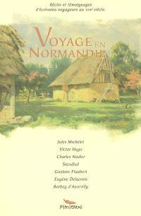 Voyage en Normandie. Volume 1
