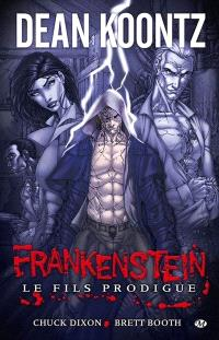 Frankenstein. Volume 1, Le fils prodigue