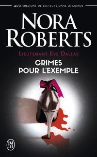 Lieutenant Eve Dallas. Volume 2, Crimes pour l'exemple