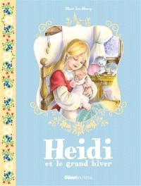 Heidi. Volume 6, Heidi et le grand hiver