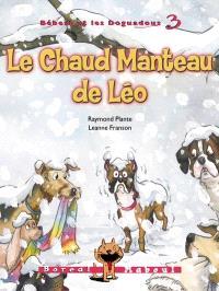 Bébert et les Doguadous. Volume 3, Le chaud manteau de Léo