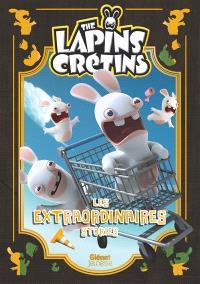 The lapins crétins : les extraordinaires stories. Volume 1