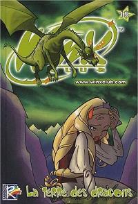 Winx Club. Volume 15, La terre des dragons