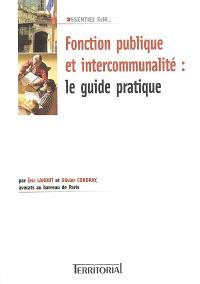 Fonction publique et intercommunalité : le guide pratique