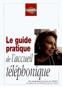 Le guide pratique de l'accueil téléphonique