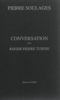 Conversation avec Roger Pierre Turine