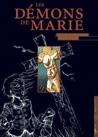 Les démons de Marie. Volume 1, L'expérience du professeur Mesmer