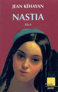Nastia : récit