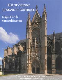 Haute-Vienne romane et gothique : l'âge d'or de son architecture