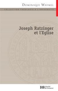 Joseph Ratzinger et l'Eglise : la place des nouveaux mouvements
