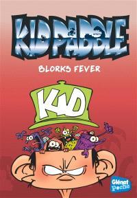 Kid Paddle. Volume 2, Blorks fever