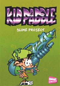 Kid Paddle. Volume 3, Slime project
