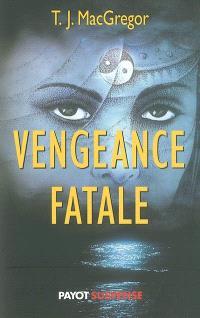 Vengeance fatale