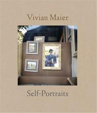 VIVIAN MAIER: SELF-PORTRAIT /ANGLAIS
