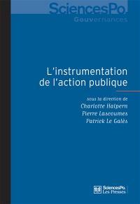L'instrumentation de l'action publique : controverses, résistances, effets