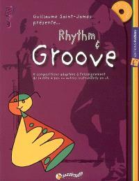 Rhythm & groove : 5 compositions adaptées à l'enseignement de la flûte à bec ou autres instruments en ut
